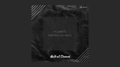 EP Everyday All Night - Plus Beat'Z - Lançado pela Label Abstract Channel contando com 01 track original: Everyday All Night.