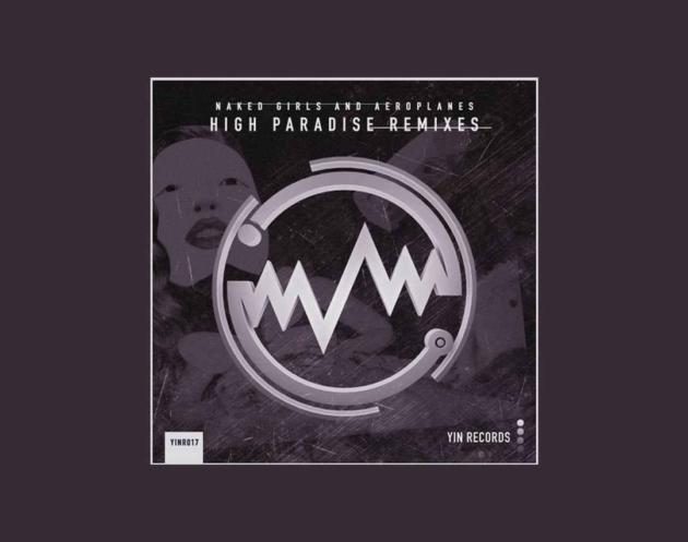 EP High Paradise - Remix Plus Beat'Z - Lançado pela Label AIMEC Yin Records contando com 01 remix da música High Paradise de Naked Girls and Aeroplanes.
