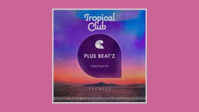 EP Para Pum Pa - Plus Beat'Z - Lançado pela Label Tropical Club Records contando com 02 track originais, sendo elas Para Pum Pa e 911.
